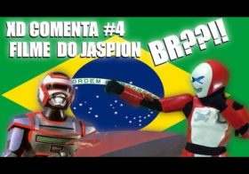 XD COMENTA – O novo filme do Jaspion aqui no Brazil